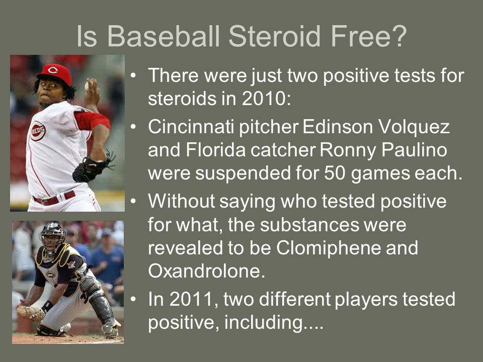 Is Baseball Steroid Free.