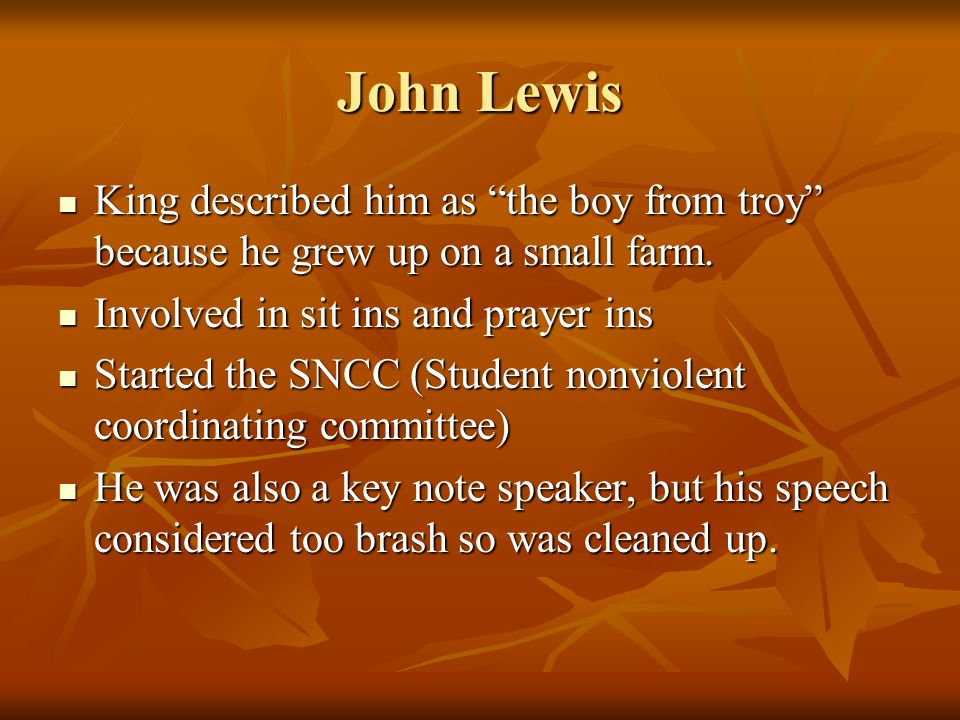 John Lewis King described him as the boy from troy because he grew up on a small farm.