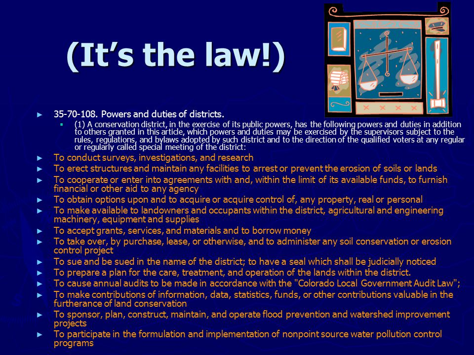 (It's the law!) ► ► 35-70-108. Powers and duties of districts.