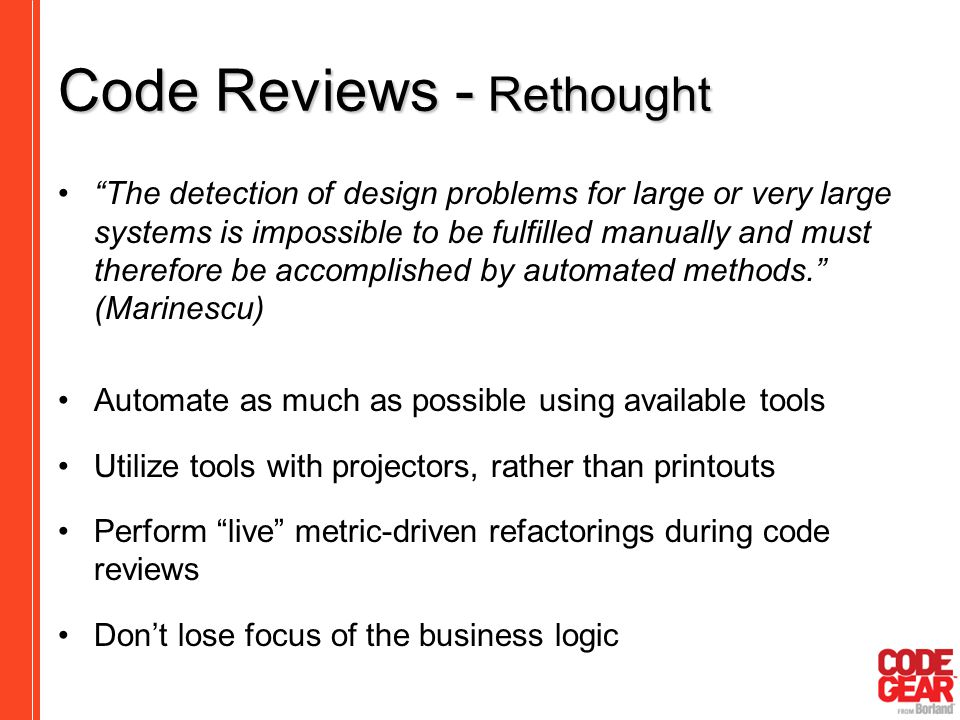 "Code Reviews - Rethought ""The detection of design problems for large or very large systems is impossible to be fulfilled manually and must therefore b"