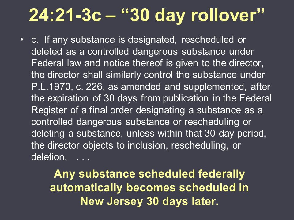 24:21-3c – 30 day rollover c.