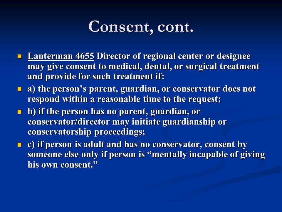 Consent, cont.