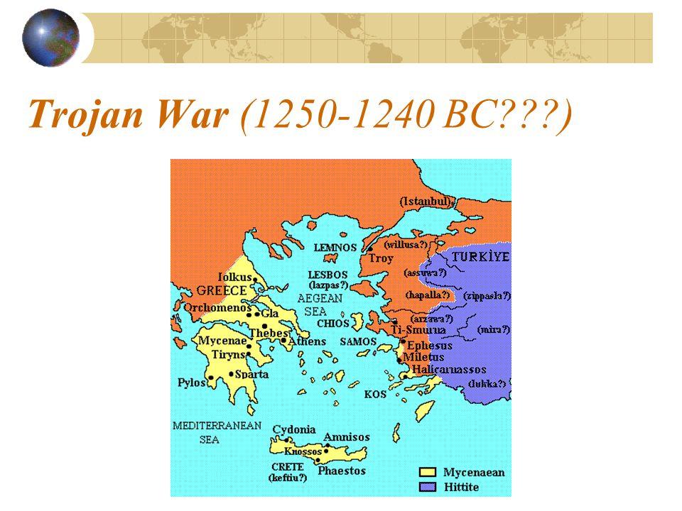 Trojan War (1250-1240 BC???)