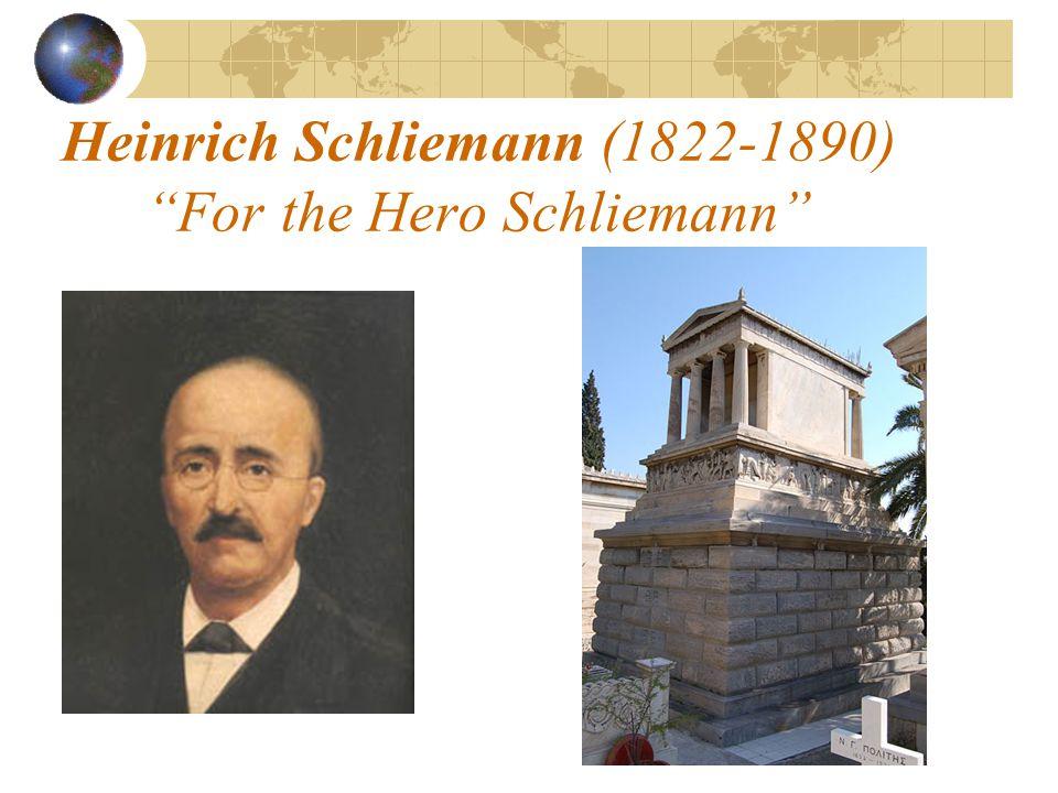 """Heinrich Schliemann (1822-1890) """"For the Hero Schliemann"""""""