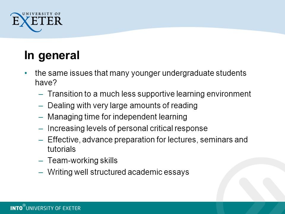 In general the same issues that many younger undergraduate students have.