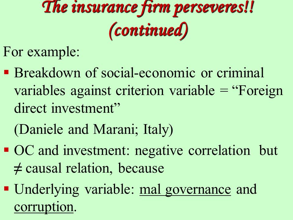 The insurance firm perseveres!.