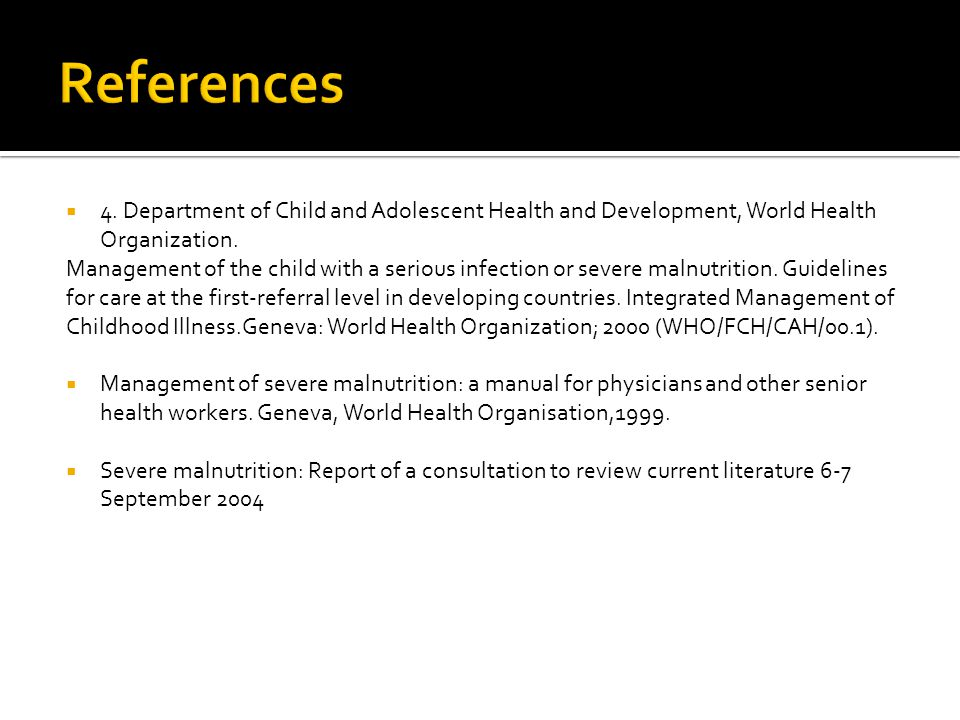  4. Department of Child and Adolescent Health and Development, World Health Organization.