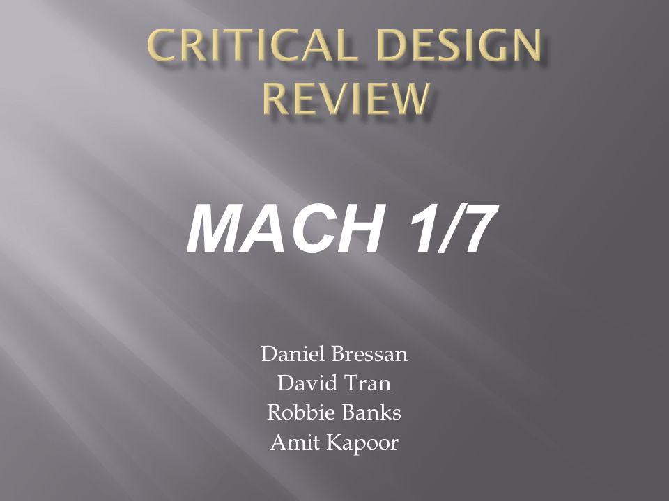Daniel Bressan David Tran Robbie Banks Amit Kapoor MACH 1/7