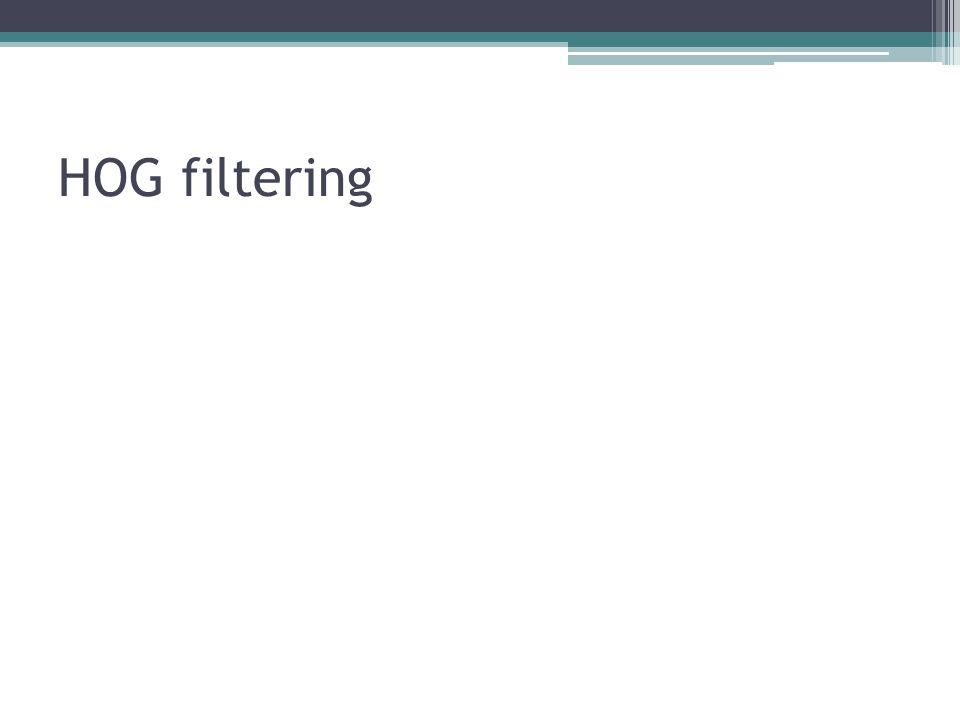 HOG filtering