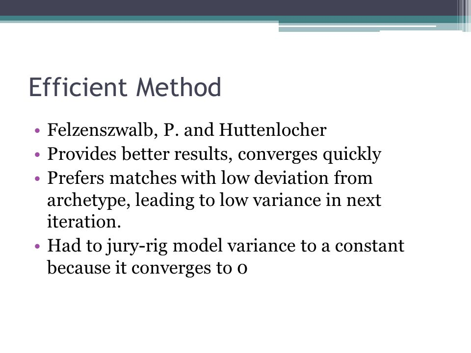Efficient Method Felzenszwalb, P.