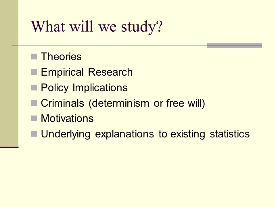 What will we study.