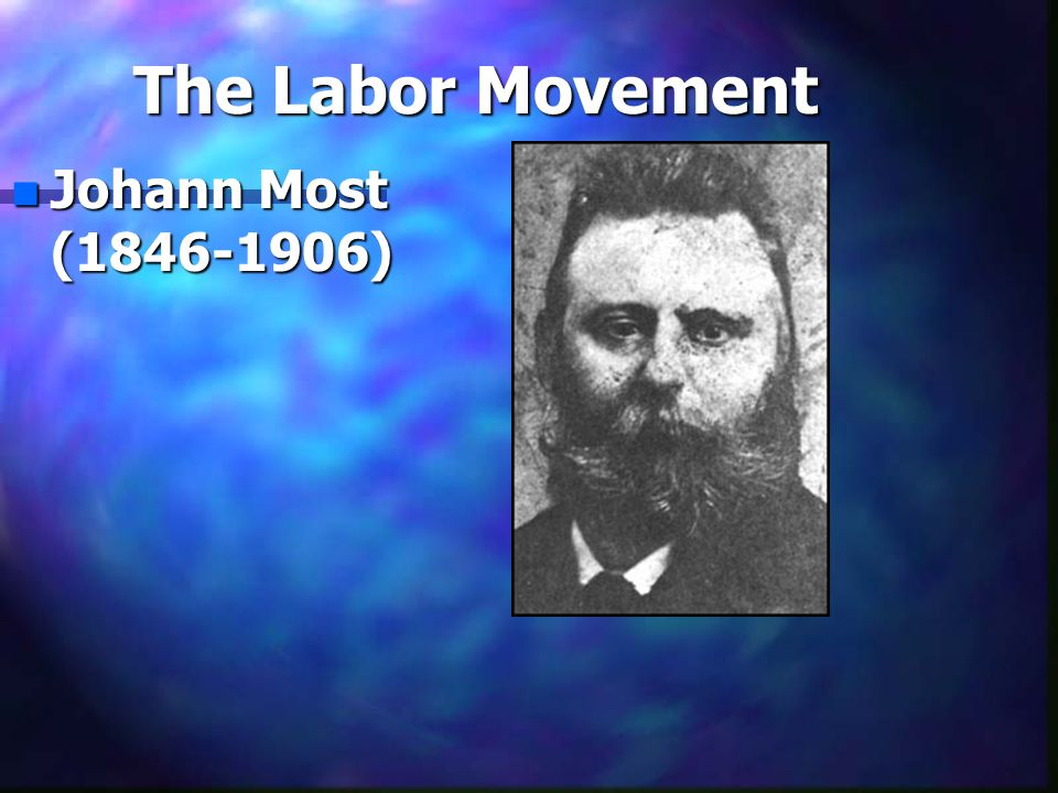 n Johann Most (1846-1906)