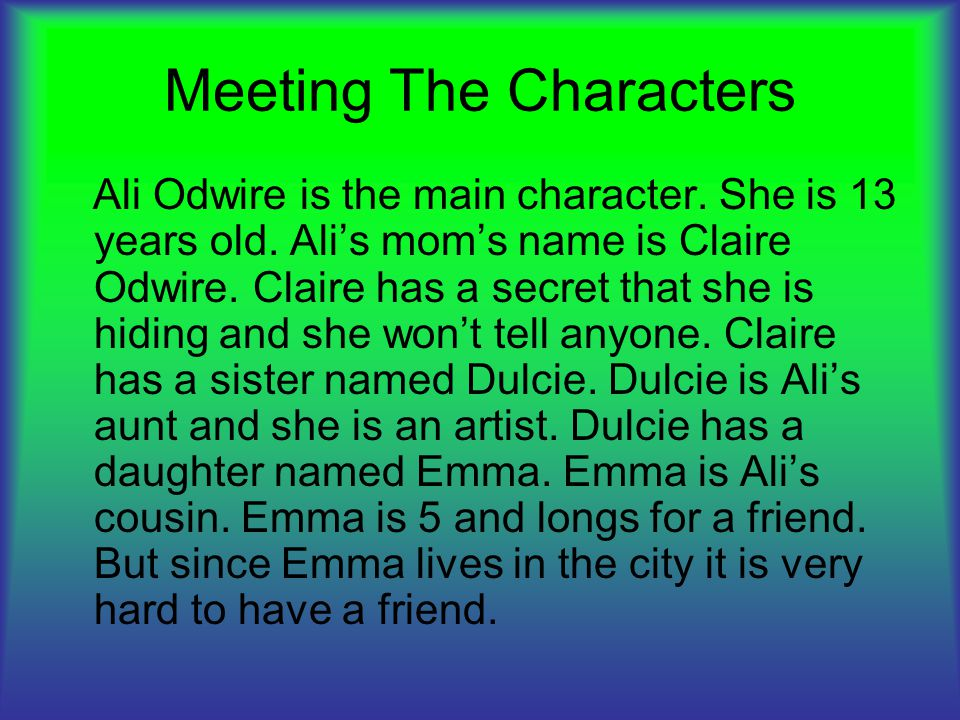 Meeting The Characters Ali Odwire is the main character.