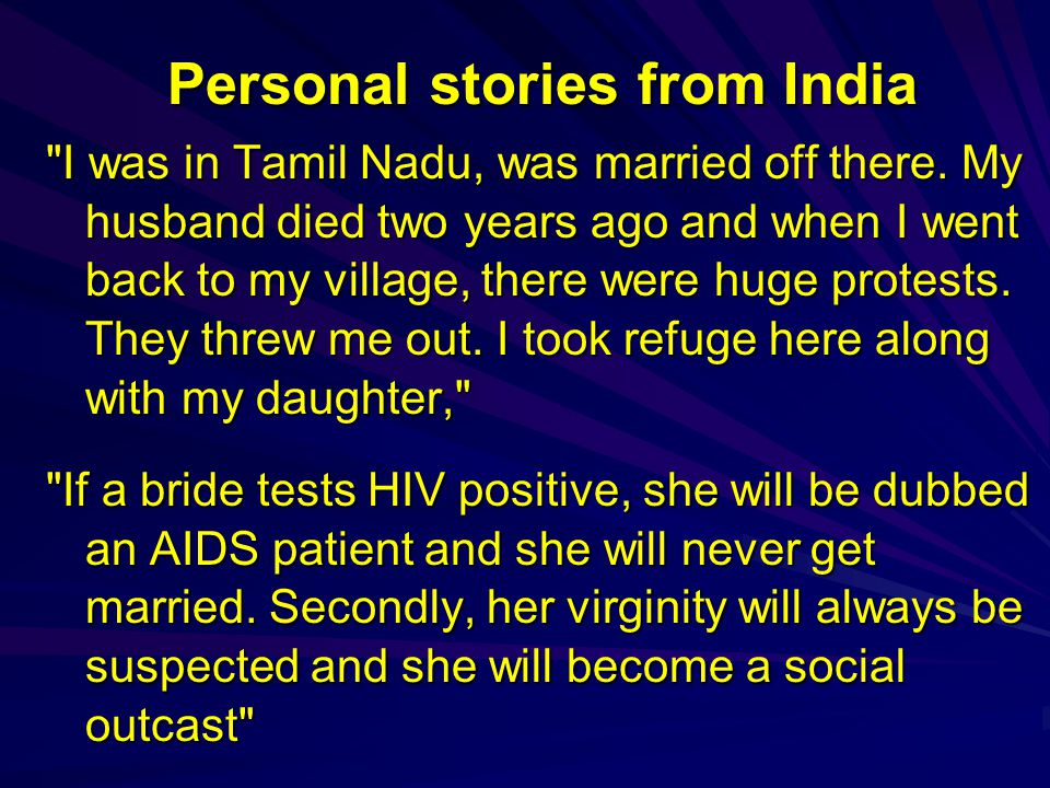 Personal stories from India I was in Tamil Nadu, was married off there.