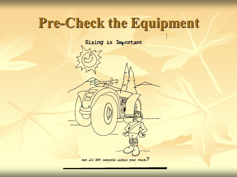 Pre-Check the Equipment