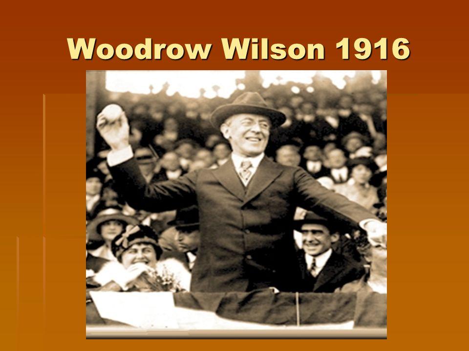 Woodrow Wilson 1916