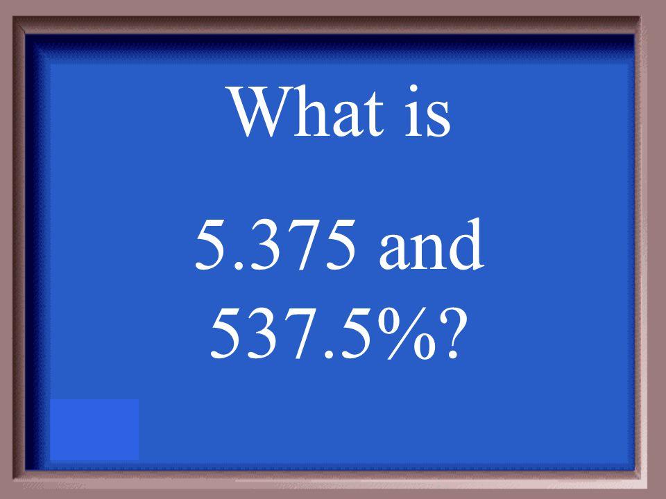 Convert to a decimal and percent 5 3 8