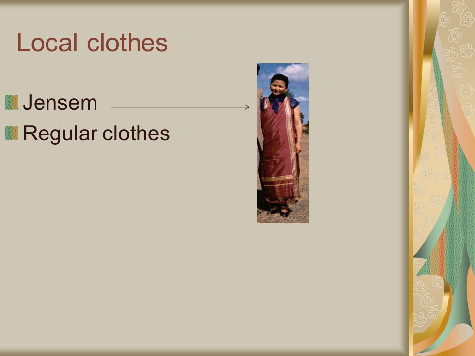 Local clothes Jensem Regular clothes