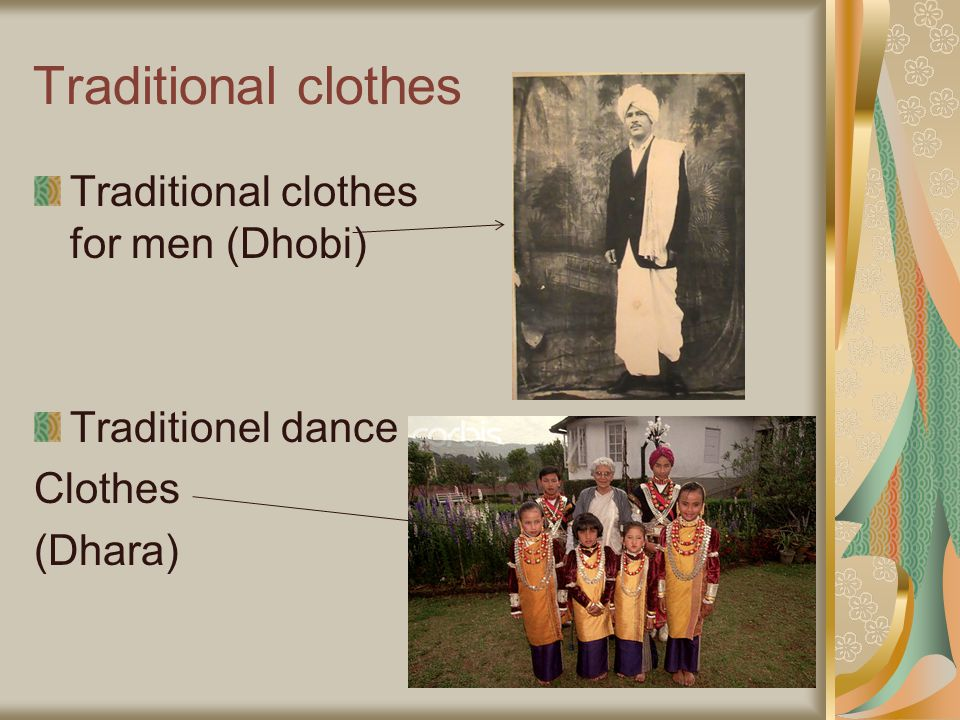 Traditional clothes Traditional clothes for men (Dhobi) Traditionel dance Clothes (Dhara)