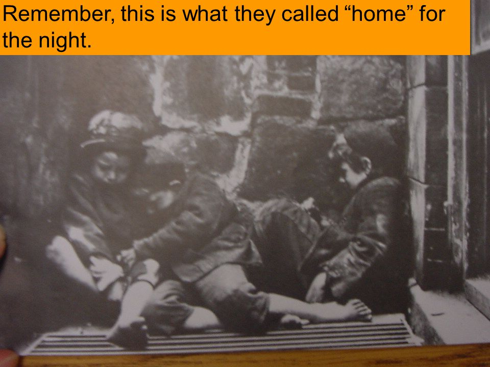 """Remember, this is what they called """"home"""" for the night."""