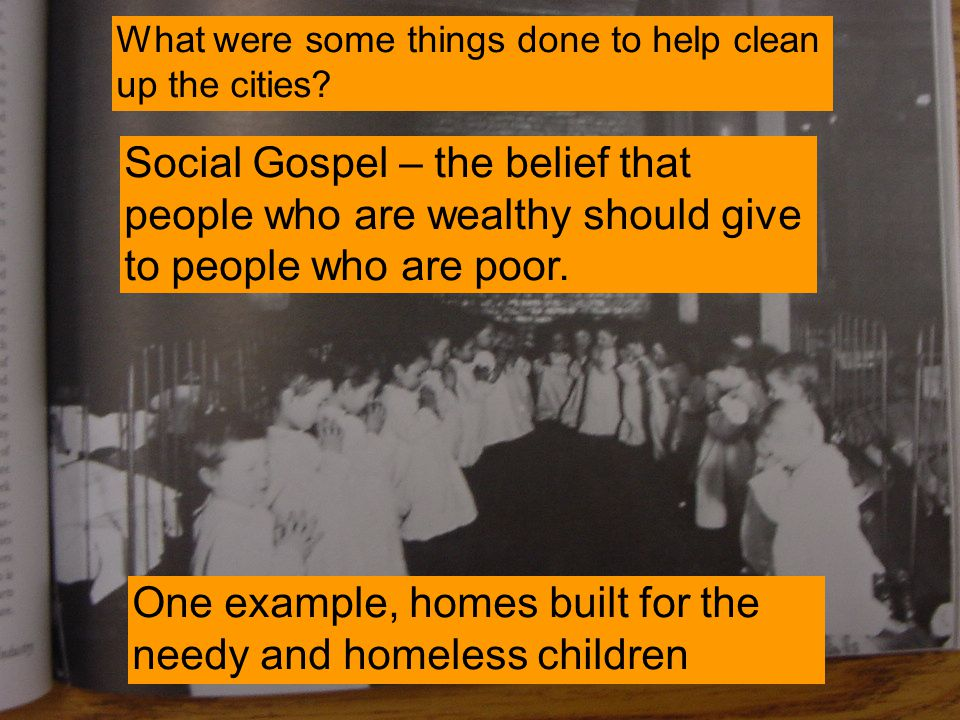 Social Gospel – the belief that people who are wealthy should give to people who are poor.