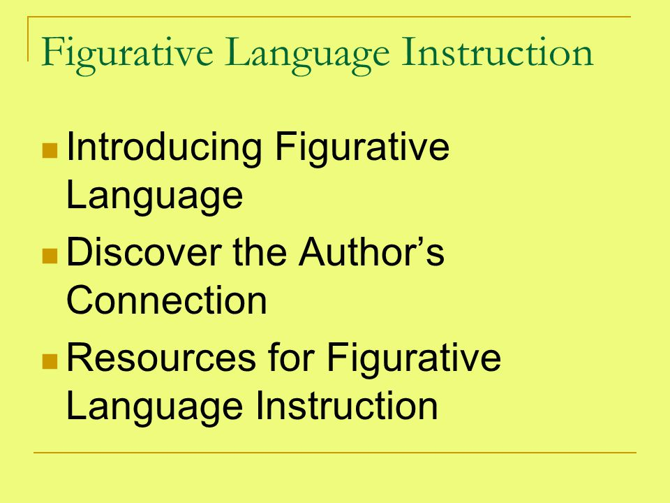 Figurative Language Instruction Introducing Figurative Language Discover the Author's Connection Resources for Figurative Language Instruction