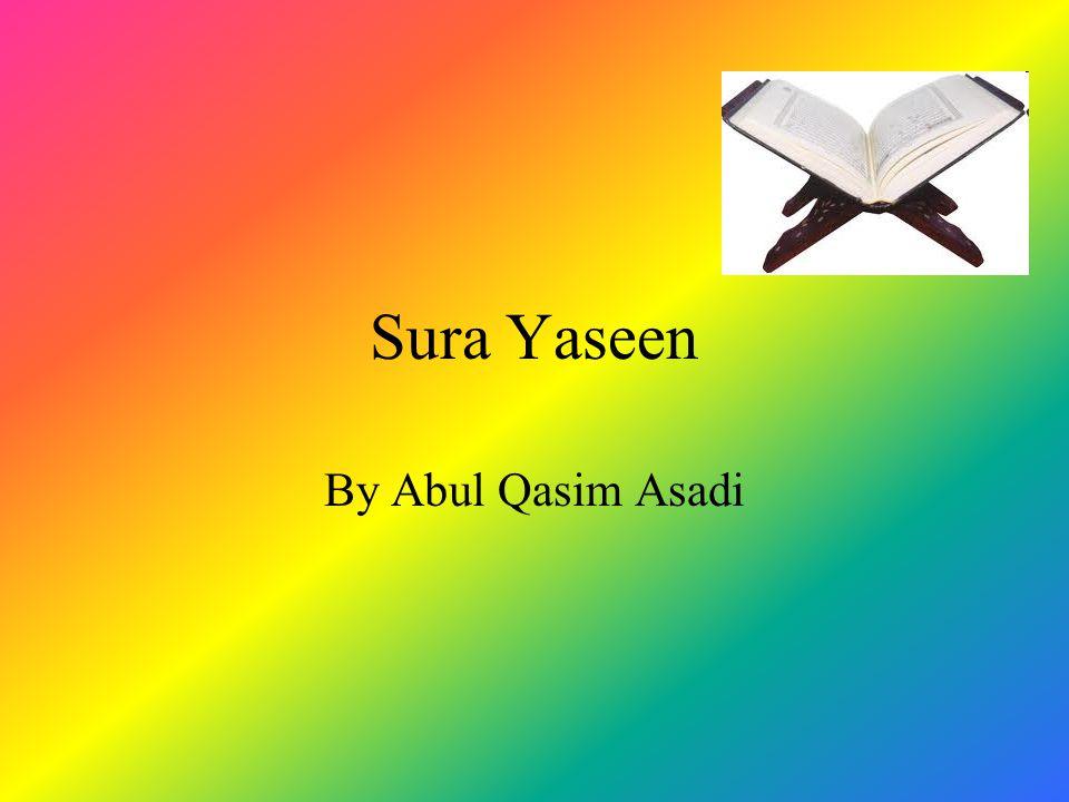 Sura Yaseen By Abul Qasim Asadi