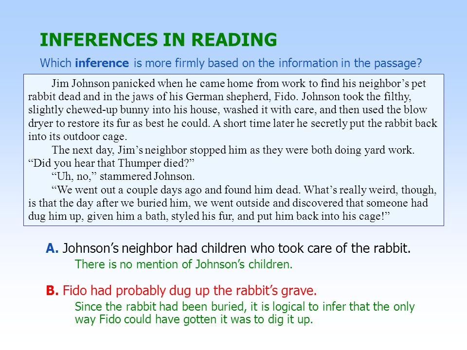 INFERENCES IN TABLES AND GRAPHS Which inference is more logically based on the table.