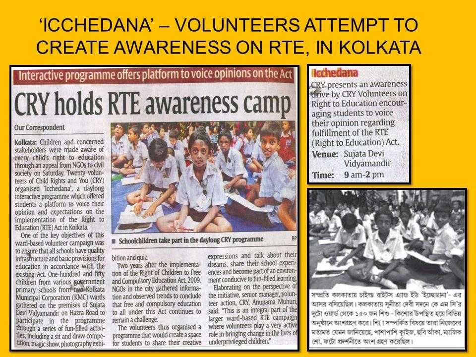 'ICCHEDANA' – VOLUNTEERS ATTEMPT TO CREATE AWARENESS ON RTE, IN KOLKATA