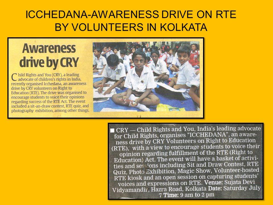 ICCHEDANA-AWARENESS DRIVE ON RTE BY VOLUNTEERS IN KOLKATA