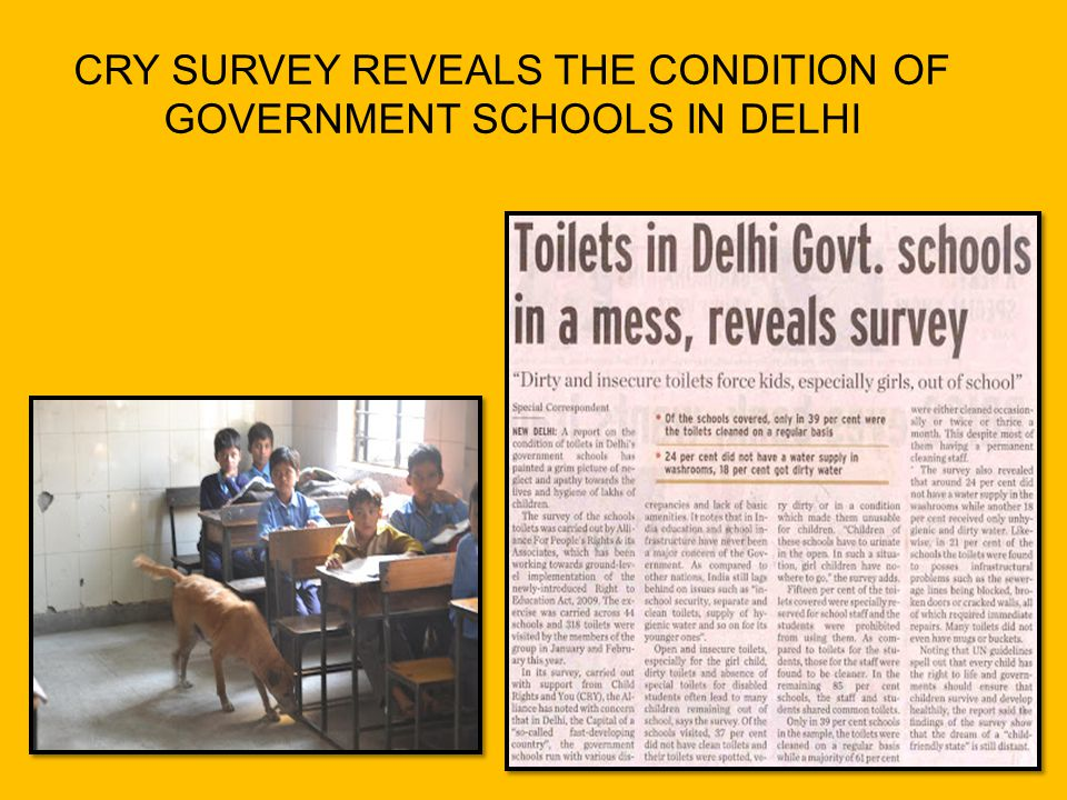 CRY SURVEY REVEALS THE CONDITION OF GOVERNMENT SCHOOLS IN DELHI