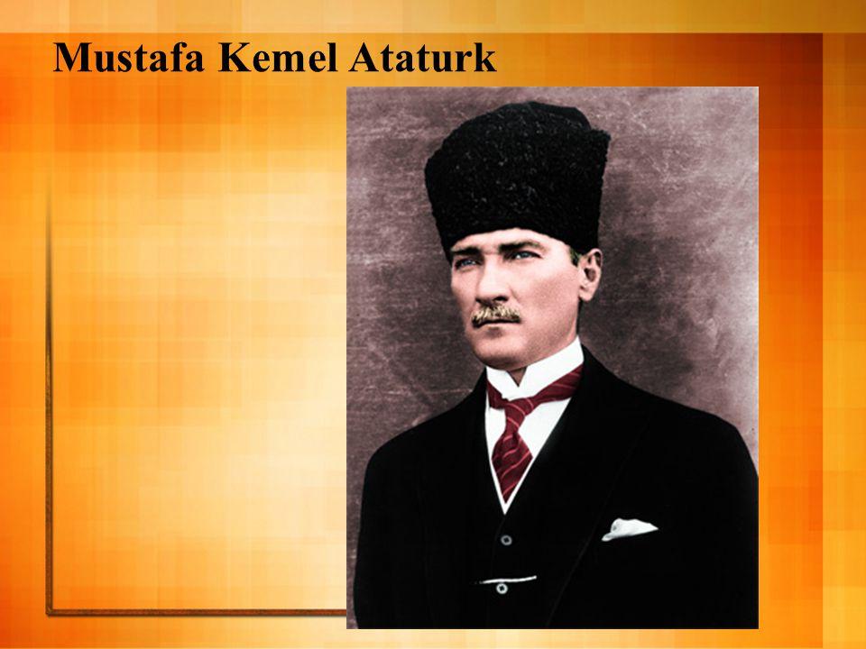 Mustafa Kemel Ataturk