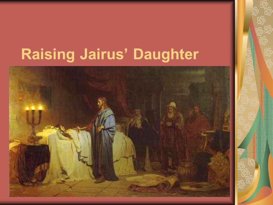 Raising Jairus' Daughter