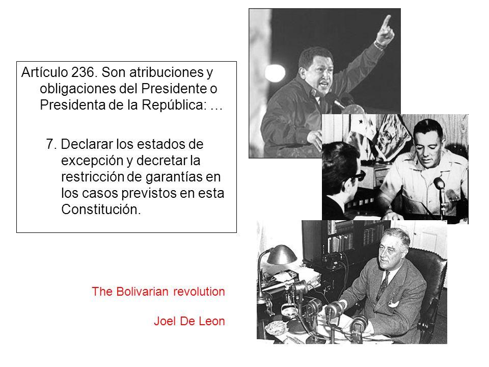 Artículo 236. Son atribuciones y obligaciones del Presidente o Presidenta de la República: … 7.