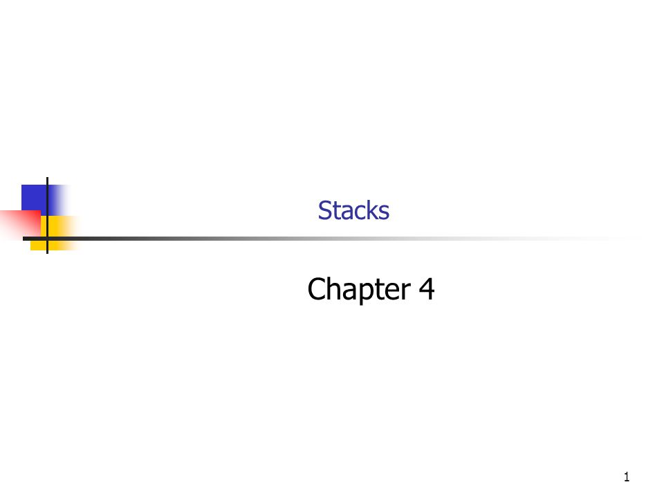 1 Stacks Chapter 4