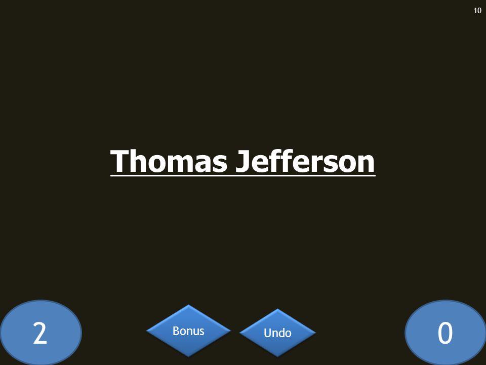 20 Thomas Jefferson 10 Undo Bonus