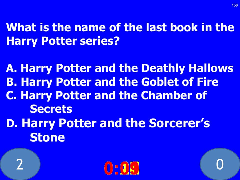 20 What is the name of the last book in the Harry Potter series.