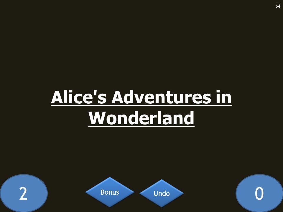 20 Alice s Adventures in Wonderland 64 Undo Bonus