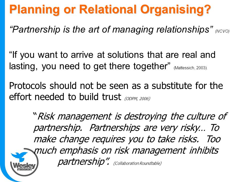 Planning or Relational Organising.