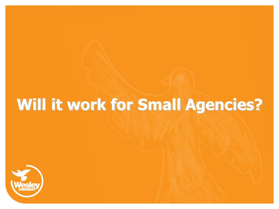 Will it work for Small Agencies