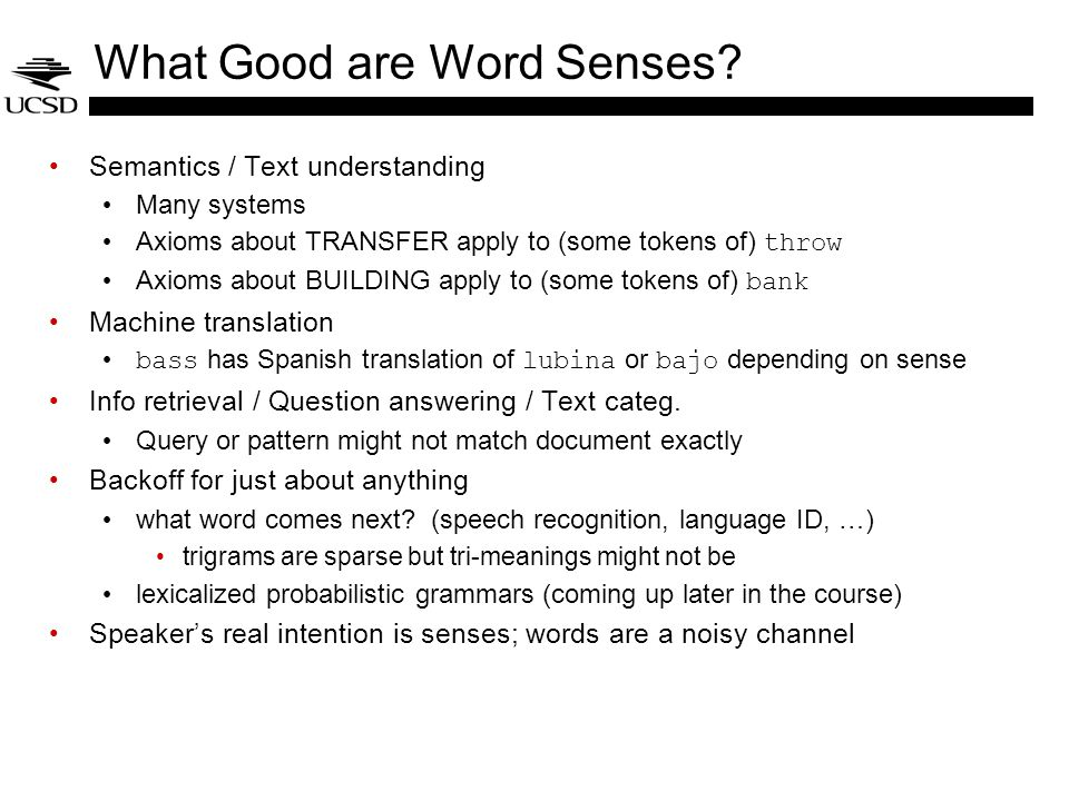 What Good are Word Senses.