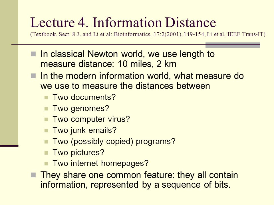 Lecture 4. Information Distance (Textbook, Sect.