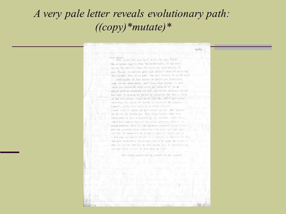 A very pale letter reveals evolutionary path: ((copy)*mutate)*