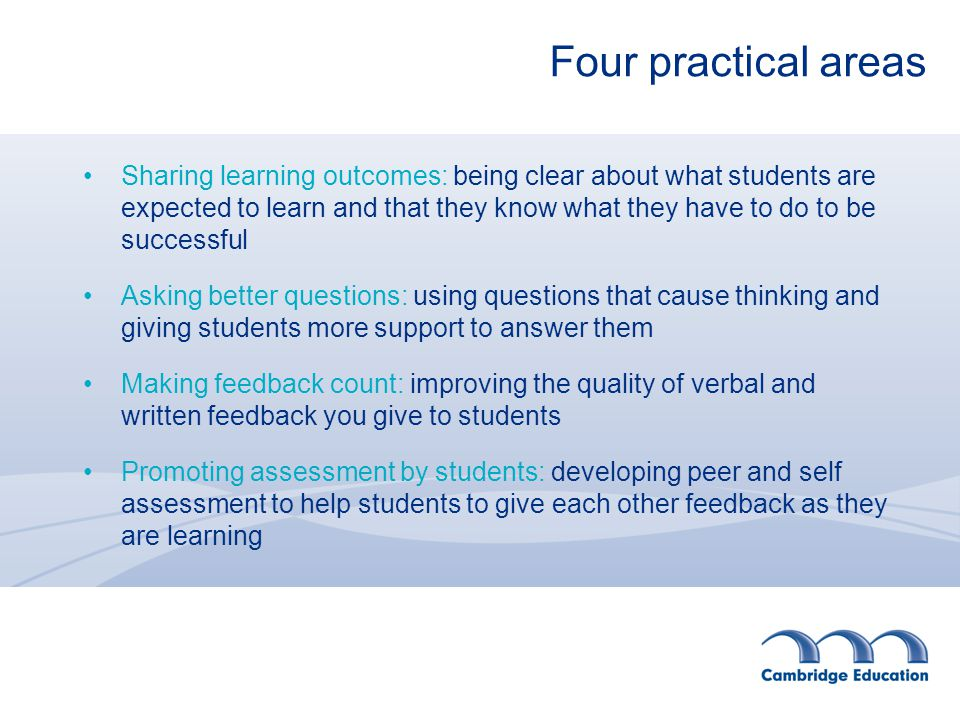 Formative assessment has four crucial elements 1.