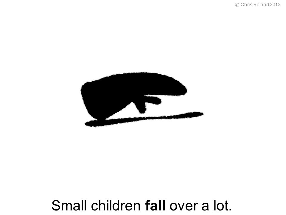 Small children fall over a lot. © Chris Roland 2012