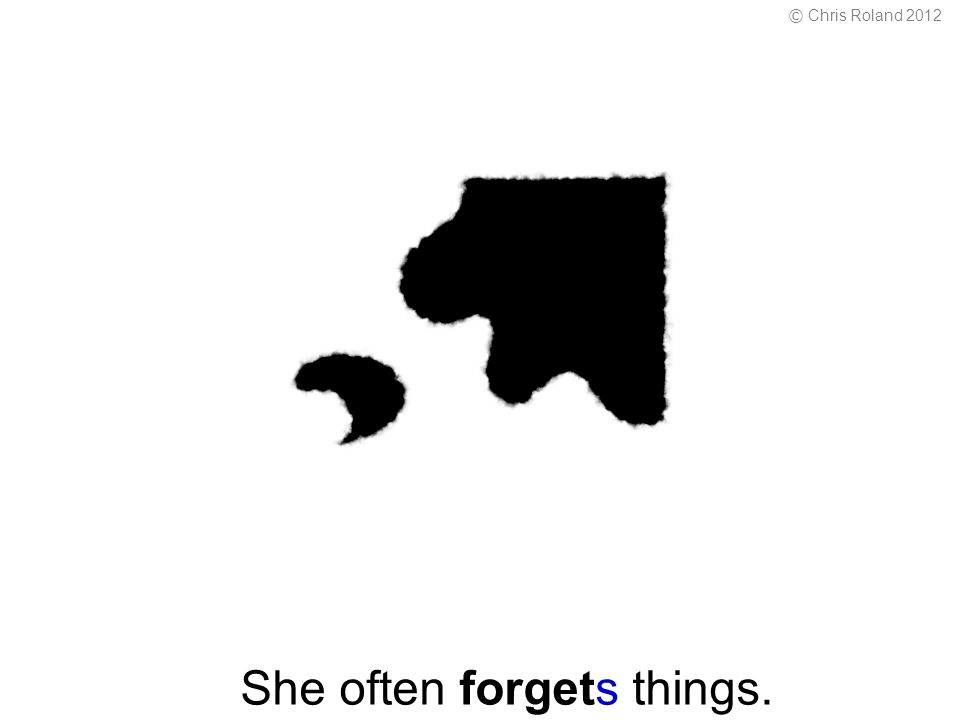 She often forgets things. © Chris Roland 2012