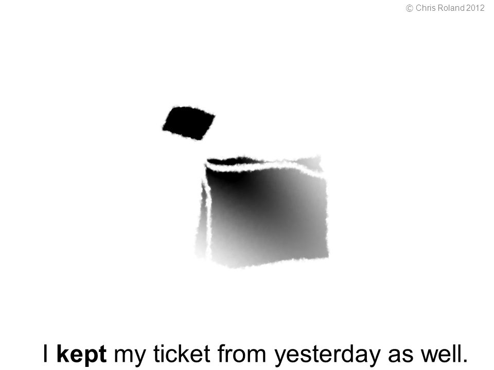 I kept my ticket from yesterday as well. © Chris Roland 2012