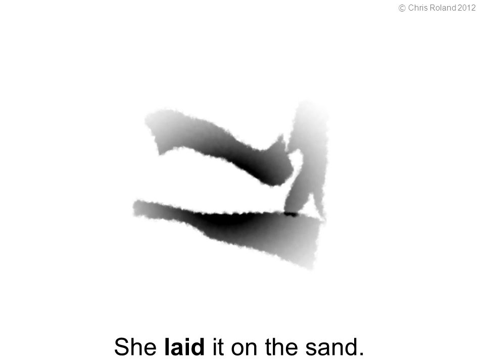 She laid it on the sand. © Chris Roland 2012