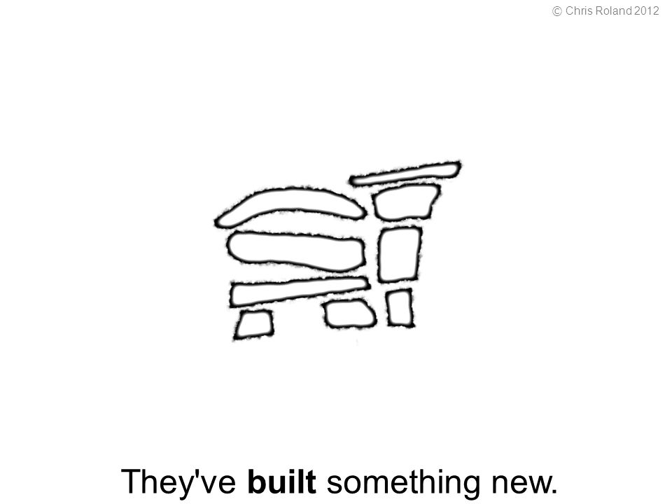 They ve built something new. © Chris Roland 2012