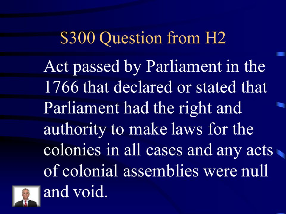 $200 Answer from H2 What is the Stamp Act
